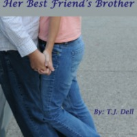 Her Best Friend's Brother - T.J. Dell