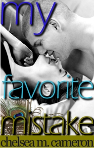 My Favorite Mistake - Chelsea M. Cameron