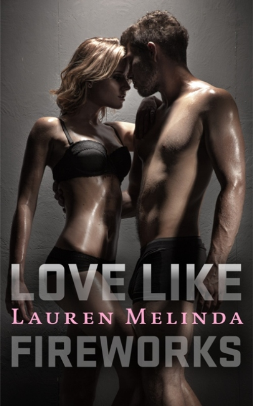 Love Like Fireworks cover reveal