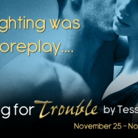 BOOK TOUR: Asking For Trouble - Tessa Bailey
