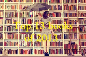 Top 13 books of 2013 by Zili Robins