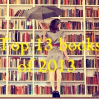 Top 13 Books of 2013 by Caitlyn Willacot